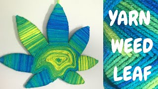 DIY Yarn Marijuana Leaf a Stoner Wall Hanging