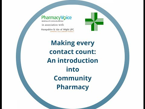 Making Every Contact Count: An introduction into Community Pharmacy
