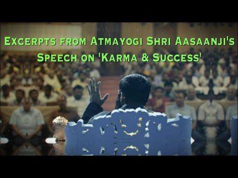 Karma & Success !! A Life-Changing speech by Shri Aasaanji