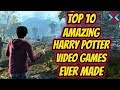 Top 10 Amazing Harry Potter Games