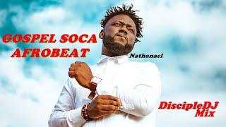 GOSPEL SOCA AFROBEAT DISCIPLEDJ MIX 2020