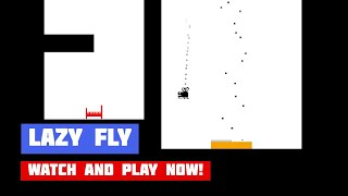 Lazy Fly · Game · Gameplay