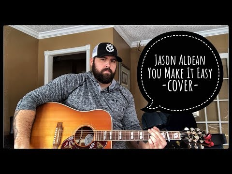 Cover Lagu JASON ALDEAN - YOU MAKE IT EASY cover by Stephen Gillingham STAFABAND