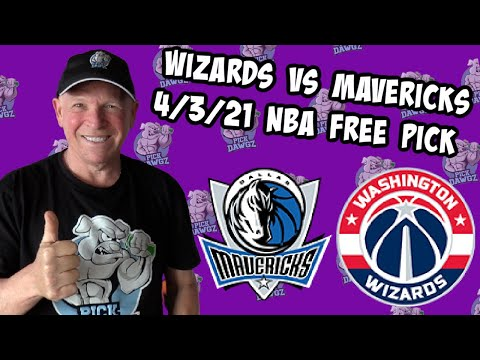 Washington Wizards vs Dallas Mavericks 4/3/21 Free NBA Pick and Prediction NBA Betting Tips