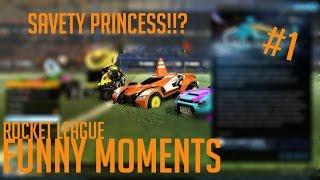 Safety Princess - Rocket League Funny Moment #1