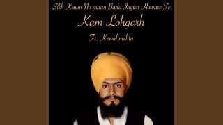 Sikh Kaum Nu Maan Bada Jagtar Haware Te (feat. Kewal Mehta)