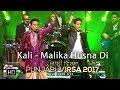 Kali - Malika Husna Di - Waris & Sangtar | Punjabi Virsa 2017 - Melbourne Live