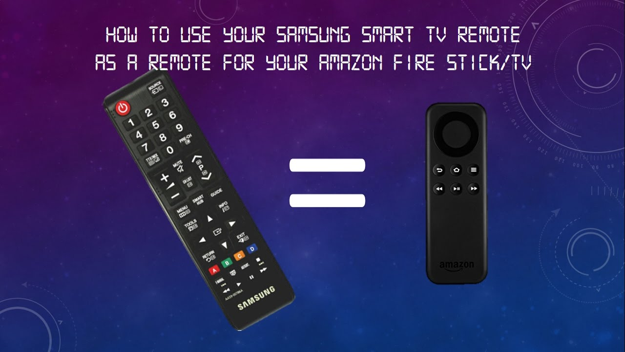 How to Use Samsung Smart TV Remote as a Remote for Amazon Fire TV/Stick