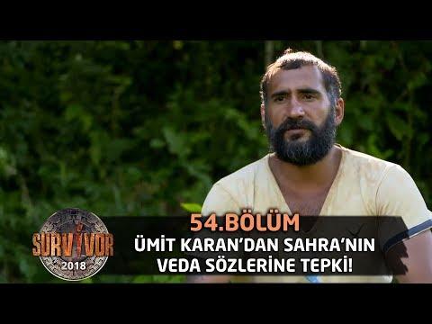 Ümit Karan'dan Sahra'nın veda sözlerine tepki! | 54. Bölüm | Survivor 2018