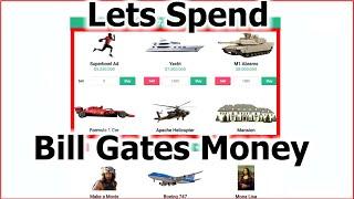 Lets Spend Bill Gates' Money