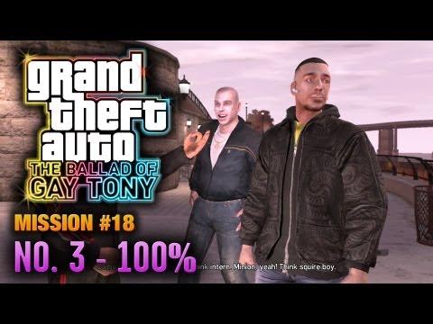 GTA: The Ballad Of Gay Tony - Mission #18 - No. 3 [100%] (1080p)