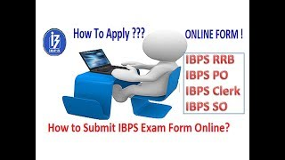 How to apply IBPS Exam | How to Submit IBPS PO, RRB, Clerk, SO Form | How to Pay IBPS Fees Online 2017 Video