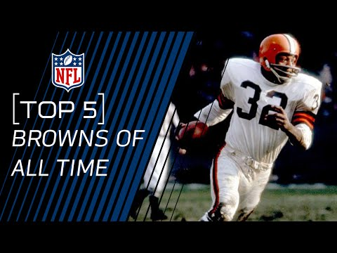 Top 5 Browns of All Time | NFL