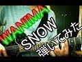 WANIMA / SNOW ギター弾いてみた