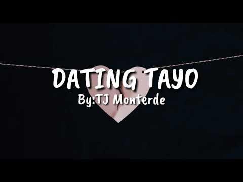 dating tayo monterde lyrics