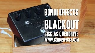"Bondi Effects: ""Blackout"" Ltd. Ed. Sick As Overdrive - Demo"
