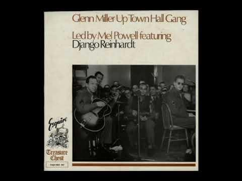 Glenn Miller's Uptown Hall Gang [1976] - Led By Mel Powell Featuring Django Reinhardt mp3
