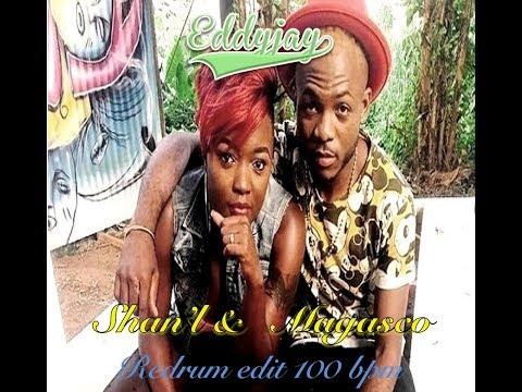 Shan'L feat. Magasco - Love it Redrum Edit 100 bpm