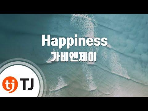 [TJ노래방] Happiness - 가비엔제이 (Gavy NJ) / TJ Karaoke