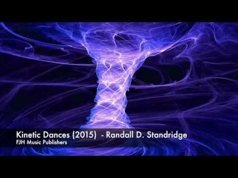 Kinetic Dances (2015) - Randall D. Standridge - FJH Music Company