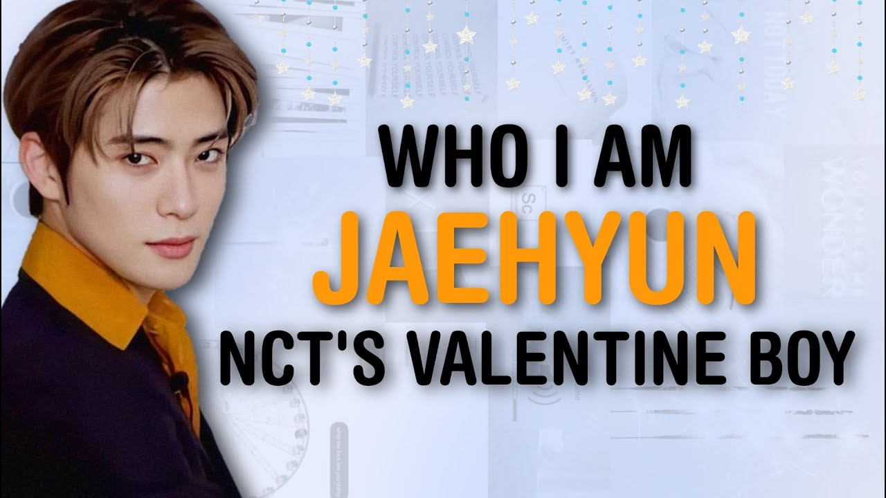 [ WHO I AM ] NCT JUNG JAEHYUN - NATION'S BOYFRIEND | USE HEADPHONE FOR BETTER VIEW