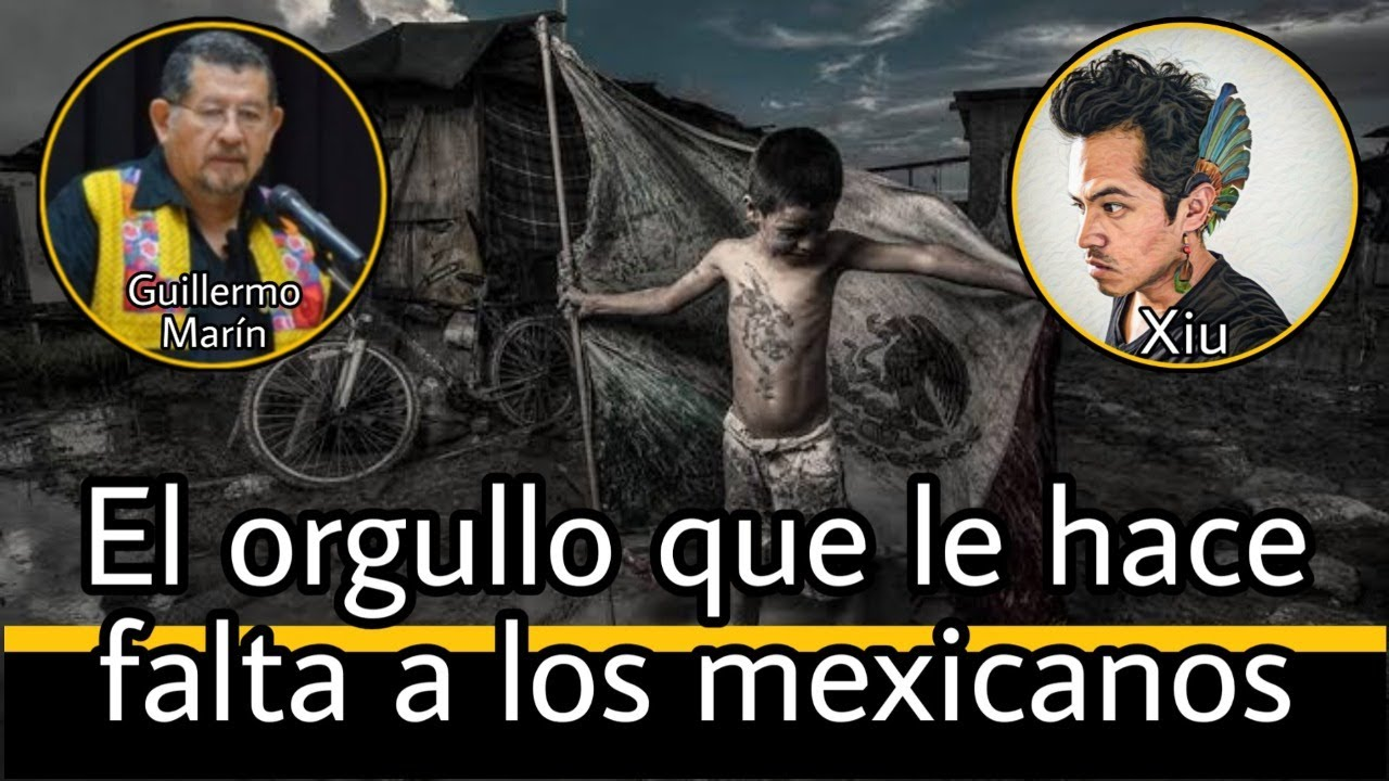 El orgullo que le falta a los mexicanos - Guillermo Marín