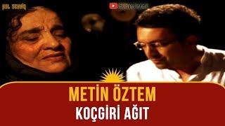 Metin Öztem - Koçgiri Ağıt