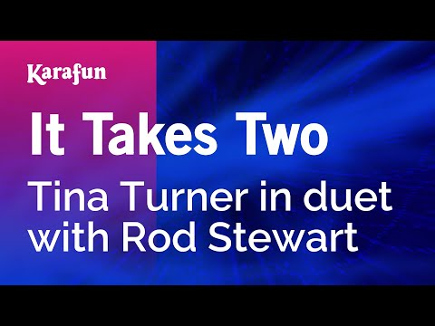Karaoke It Takes Two - Tina Turner *