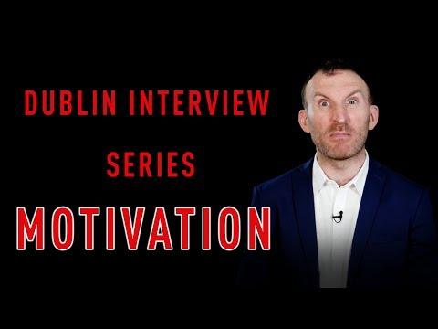 Motivation: Dublin Interview Series Number 5 Owen Fitzpatrick