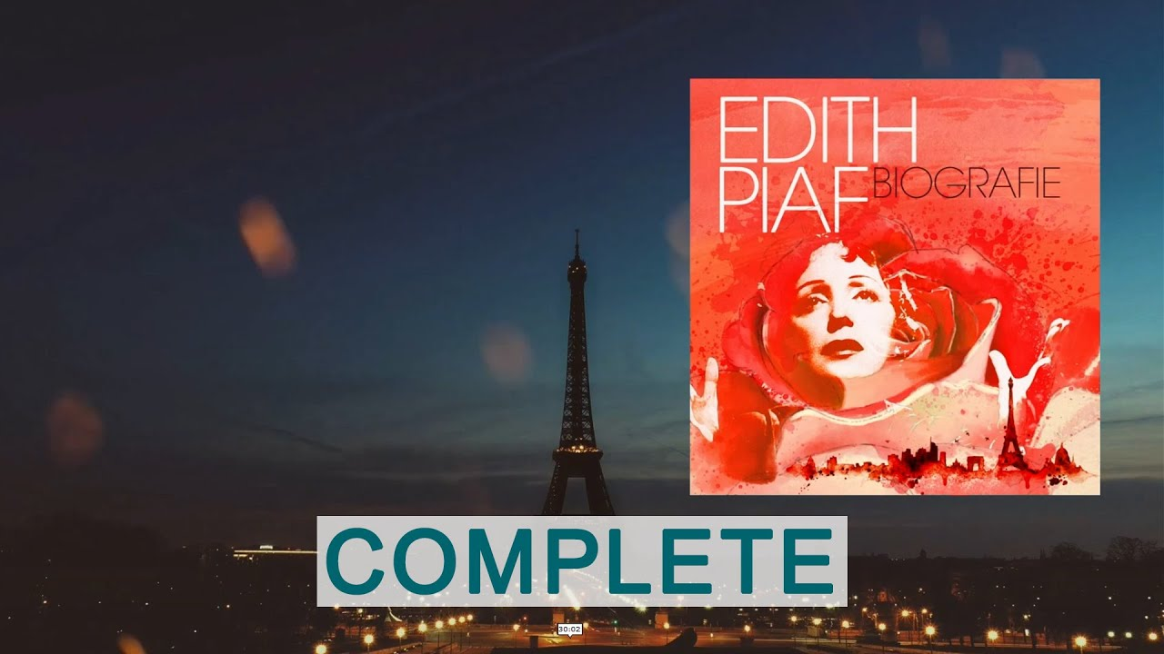 Edith Piaf - Biografie