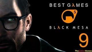 Best Games: Прохождение Black Mesa [Half-Life] (HD) - Часть 9 (