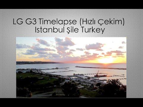 LG G3 Timelapse (Hızlı Çekim) Istanbul Şile Turkey