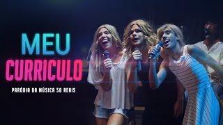 MEU CURRÍCULO | Paródia 50 REAIS Naiara Azevedo Ft. Maiara e Maraisa