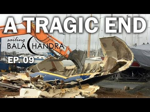Sailing Balachandra Episode 09 - A Tragic End: I visit a Sailboat Salvage Sale