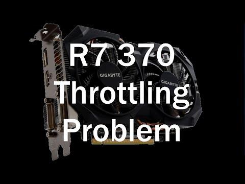 R7 370 Throttling Problem