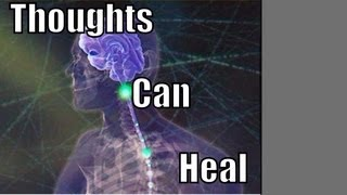 How to Heal Yourself With Thoughts thumbnail