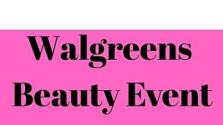 Walgreens Beauty event