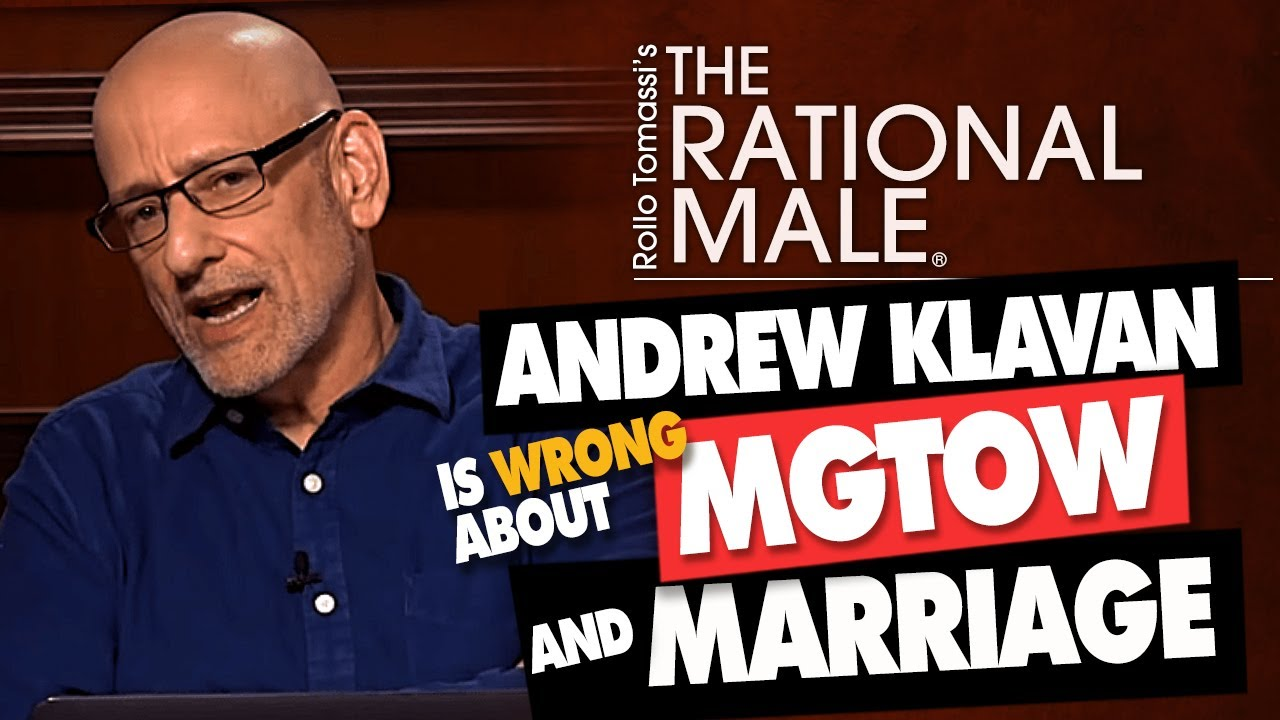 Andrew Klavan is Wrong About MGTOW and Marriage
