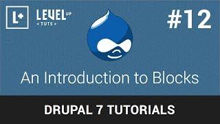 Drupal Tutorials #12 - An Introduction to Blocks