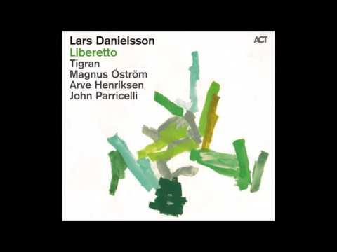 Lars Danielson - Liberetto Full Album