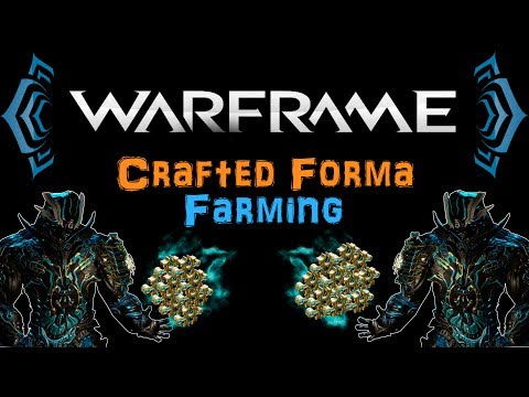 [U20.7] Warframe - Crafted Forma Farming! [Tips & Tricks] | N00blShowtek