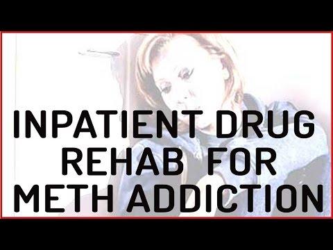 Inpatient Rehab For Meth Addiction