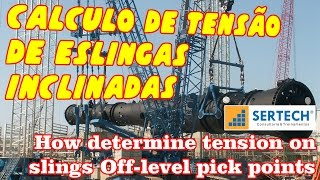 calculo de tenso em peas inclinadas sling tension on sling off level pick points