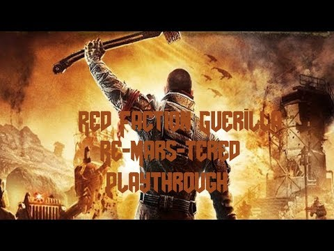 Explostions! Sledge Hammer Fun l Red Faction Guerilla Re-Mars-tered |