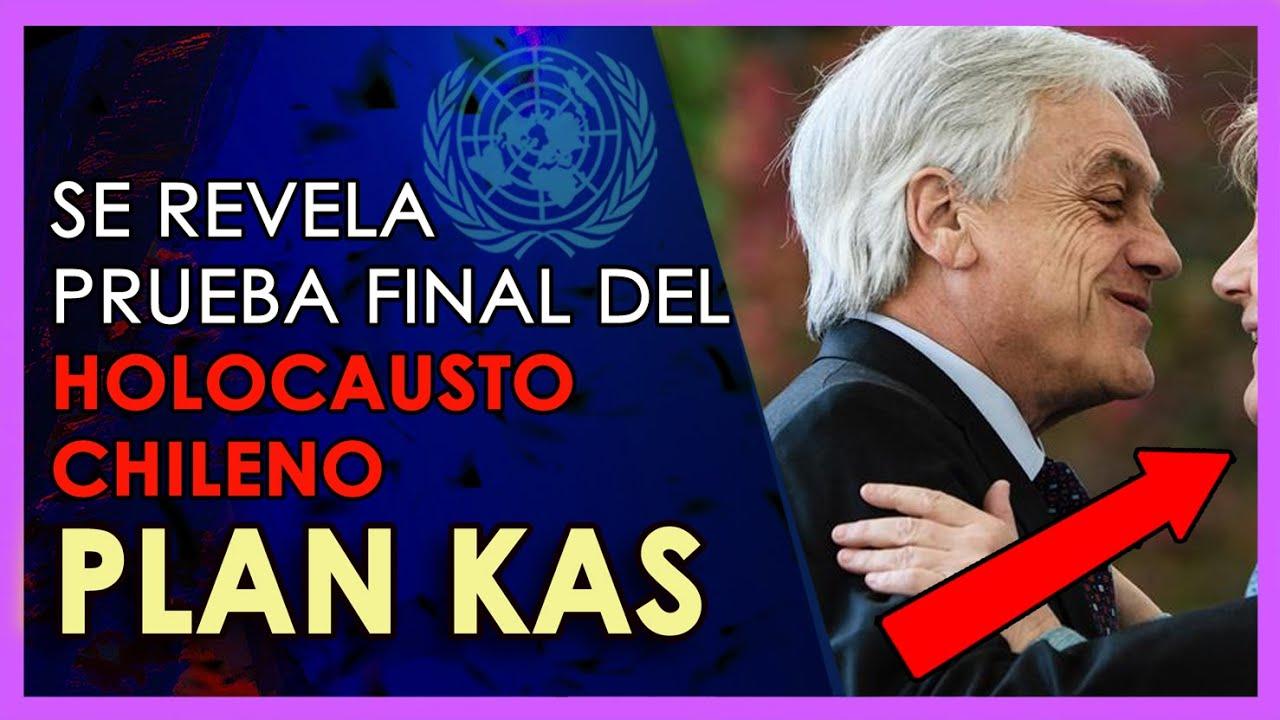 Se revela el PLAN KAS prueba final de la INJERENCIA internacional en contra de los chilenos
