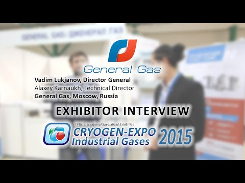 Vadim Lukjanov (General Gas, Moscow, Russia) about 14th Cryogen-Expo-2015 Exhibition