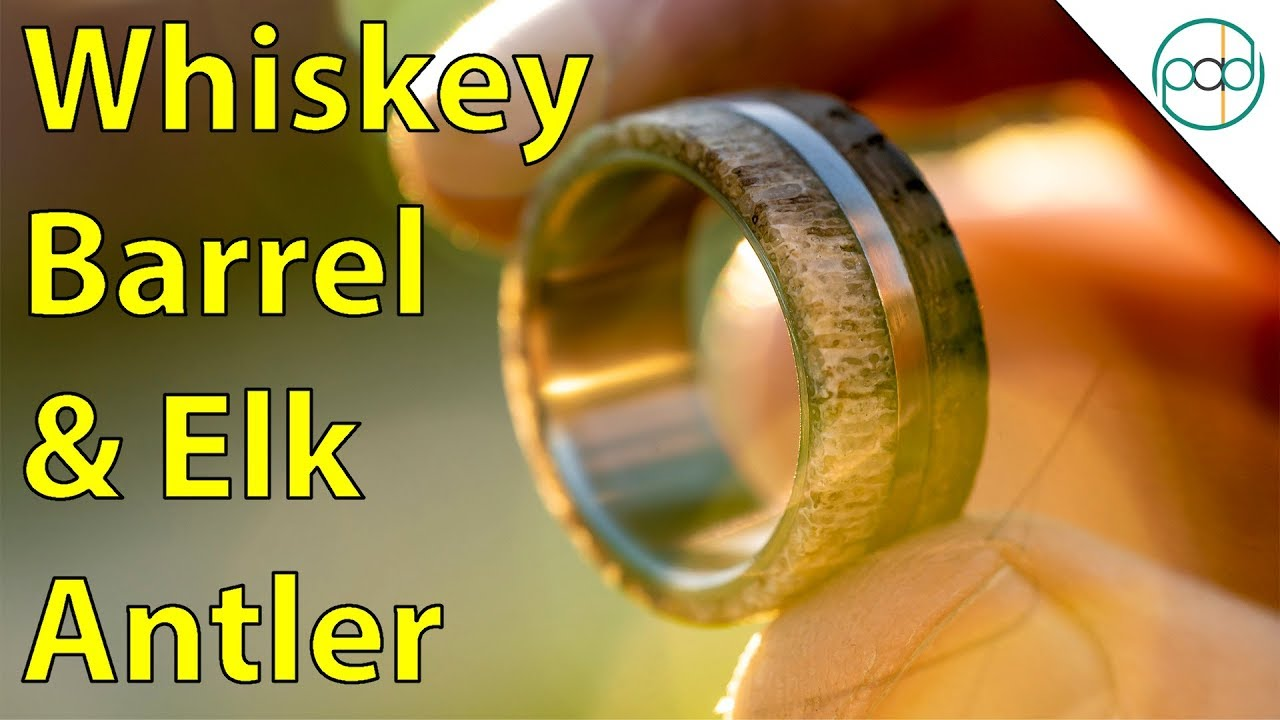 Making an Aged Whiskey Barrel and Deer Antler Ring