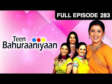 Teen Bahuraniya | Hindi Tv Serial | Full Episode 283 | Zee Tv