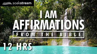 I AM Affirmations Fŗom The Bible | Renew Your Mind | Identity In Christ (12 HR LOOP)