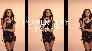 Power Play - Ja na Ciebie lecę (BNT Remix)